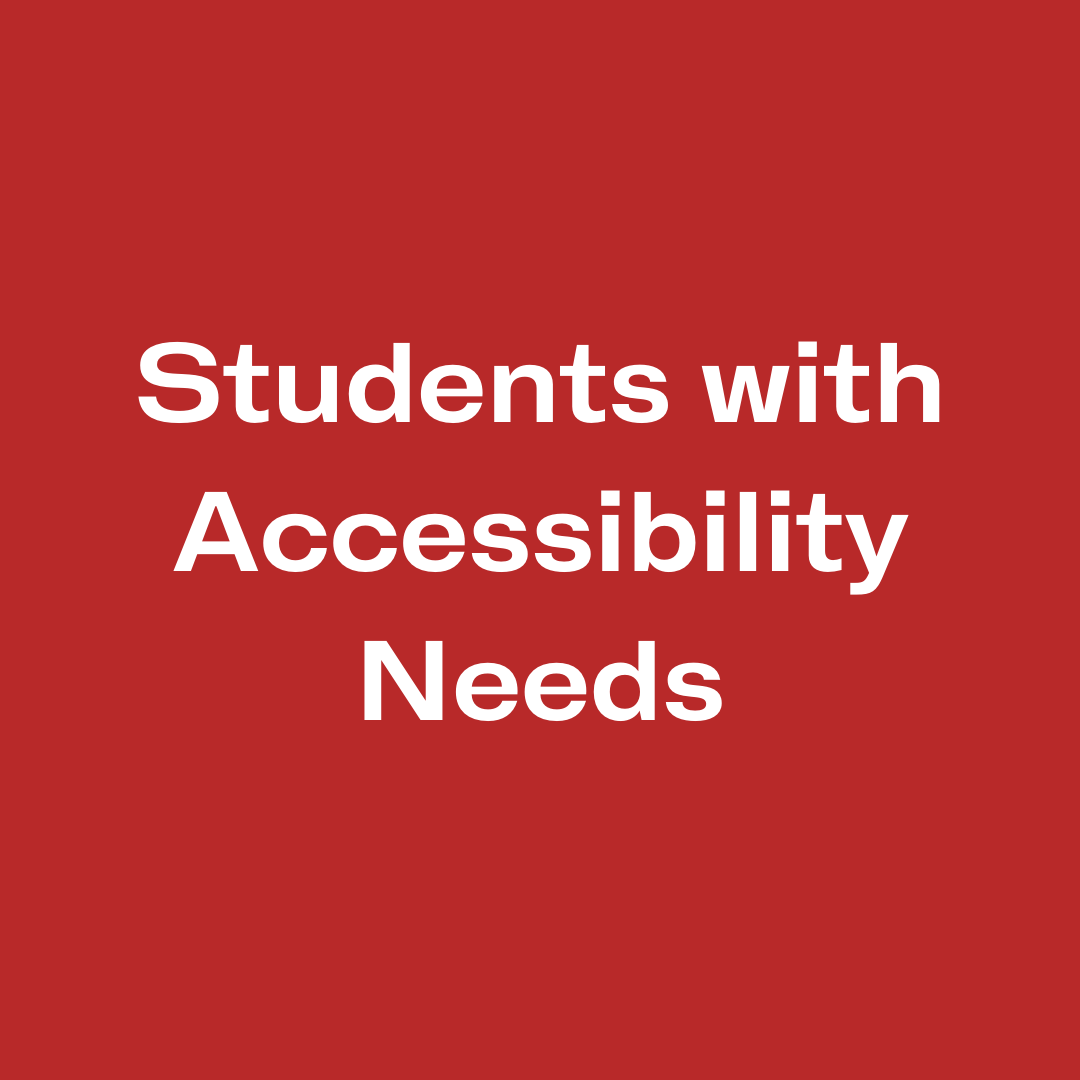 Students with Accessibility Needs