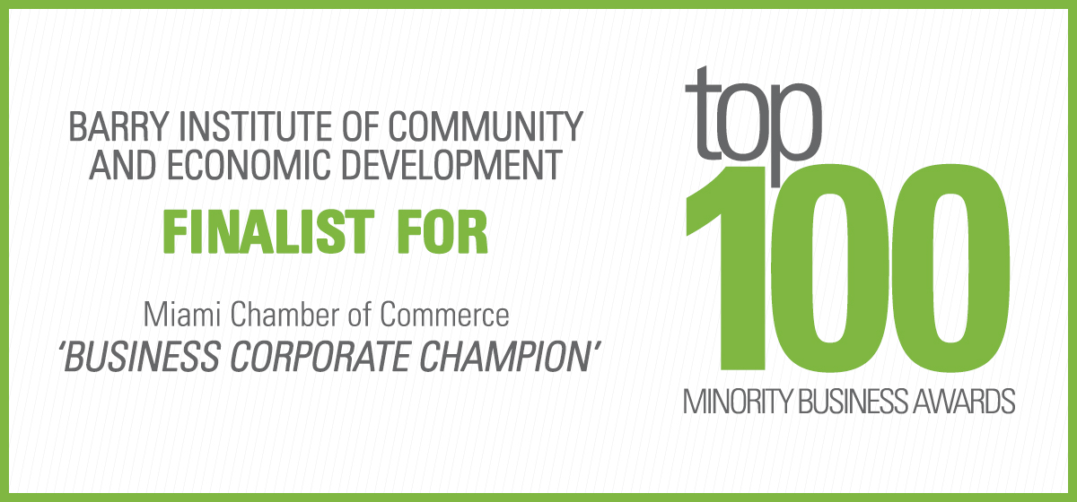 Barry Institute of Community and Economic Development finalist for Miami Chamber of Commerce 'business corporate champion'