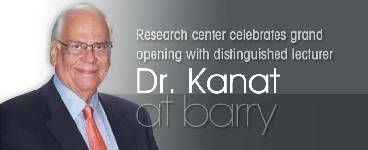 Research center celebrates grand opening with distinguished lecturer Dr. Kanat at Barry