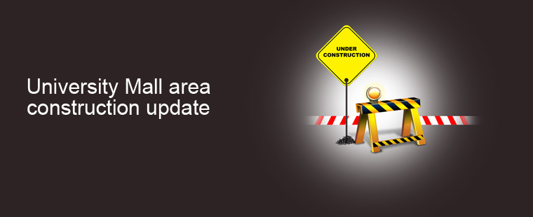University Mall area construction update