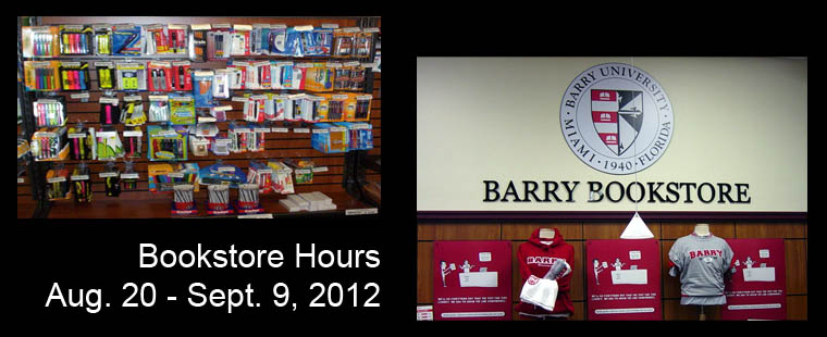 Bookstore Hours: August 20 - September 9, 2012