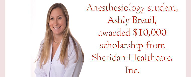 Anesthesiology student awarded $10,000 scholarship and new job opportunity