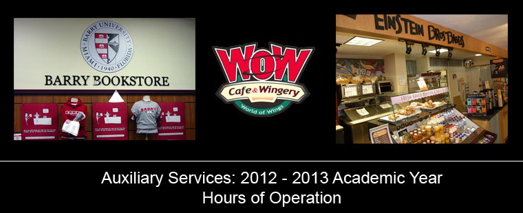 Auxiliary Services: 2012-13 hours of operation