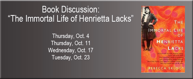 Book Discussion:  The Immortal Life of Henrietta Lacks