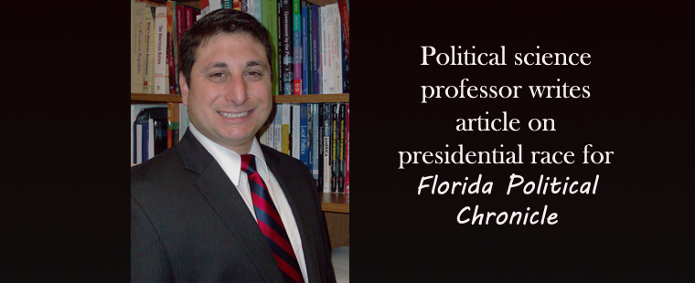 Political science professor writes article on presidential race for the Florida Political Chronicle