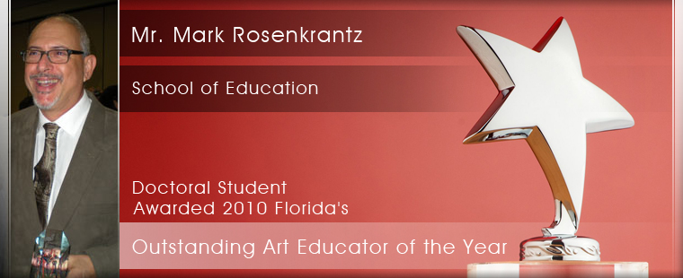 School of Education Doctoral Student Awarded 2010 Florida's Outstanding Art Educator of the Year
