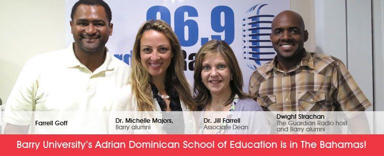 Barry University's Adrian Dominican School of Education is in The Bahamas!