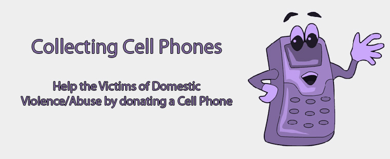 Collecting cell phones for domestic violence awareness