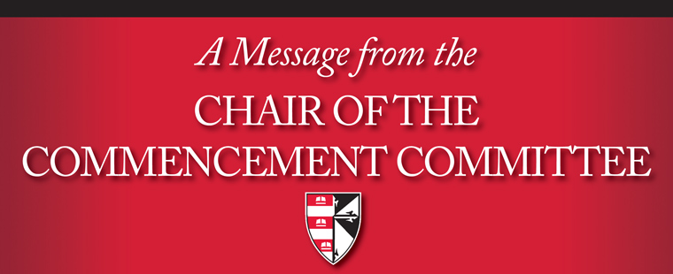 A Message from the Chair of the Commencement Committee