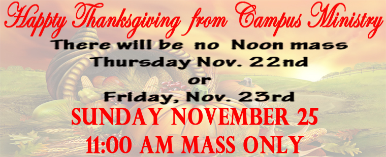 Mass schedule during Thanksgiving break
