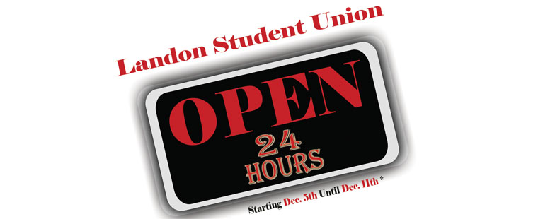 Landon Student Union open 24 hours starting December 5, 2012