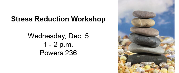 Stress Reduction & Relaxation Workshop – encore presentation