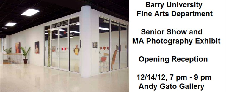 Barry University Fine Arts Department Senior Show and MA Photography Exhibition Opening Reception
