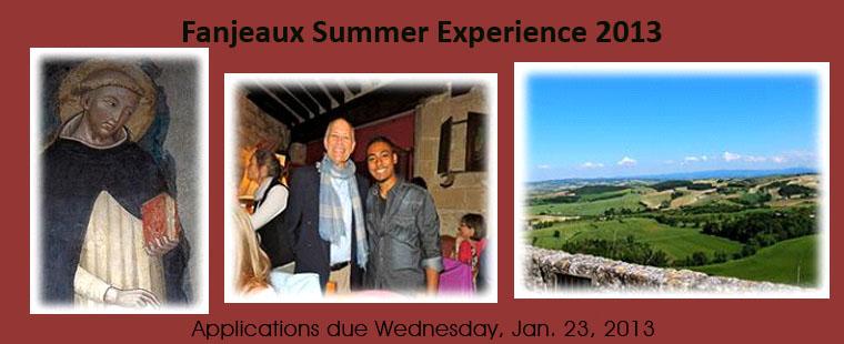 Fanjeaux Summer Experience 2013 - deadline extended