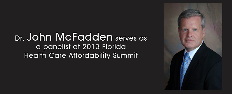 Dr. John McFadden serves as a panelist at 2013 Florida Health Care Affordability Summit