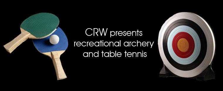 CRW presents recreational archery and table tennis