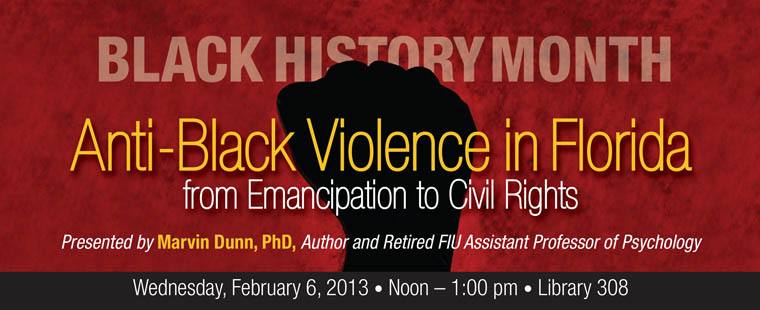 Anti-Black Violence in Florida: from Emancipation to Civil Rights