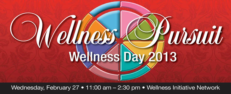 Save the Date – Wellness Day 2013: Wellness Pursuit