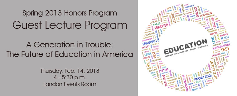 Spring 2013 Honors Program Guest Lecture Series