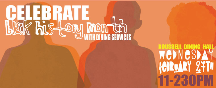 Celebrate Black History Month with Dining Services