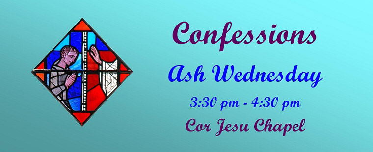 Ash Wednesday – Sacrament of Reconciliation