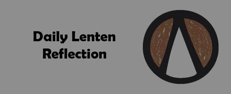 Daily Lenten Reflection - March 15, 2013