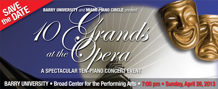 Save the Date – Ten Grands at the Opera!