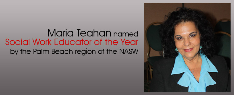 Maria Teahan named Social Work Educator of the Year by the Palm Beach region of the NASW