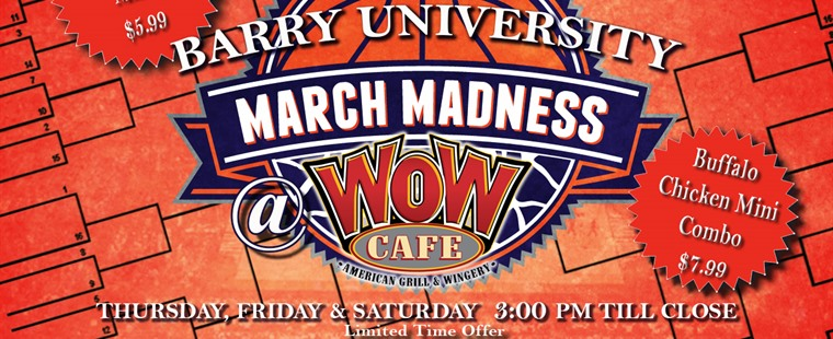 March Madness at WOW