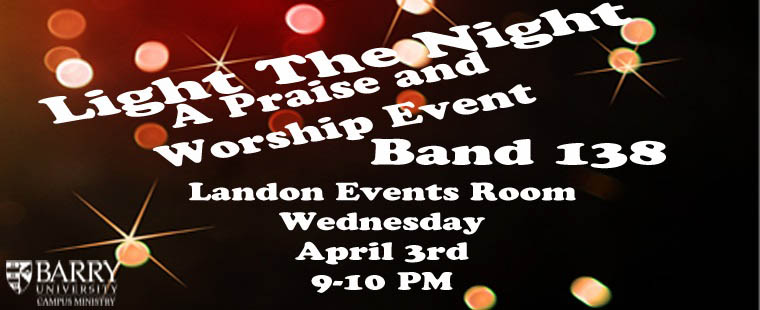 Light the Night: a Praise and Worship Event