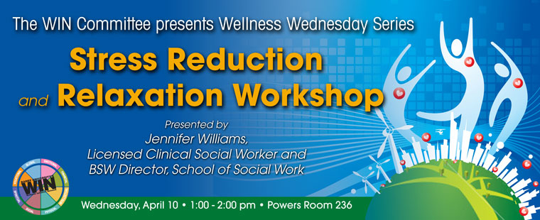 Wellness Wednesdays - Stress Reduction & Relaxation Workshop