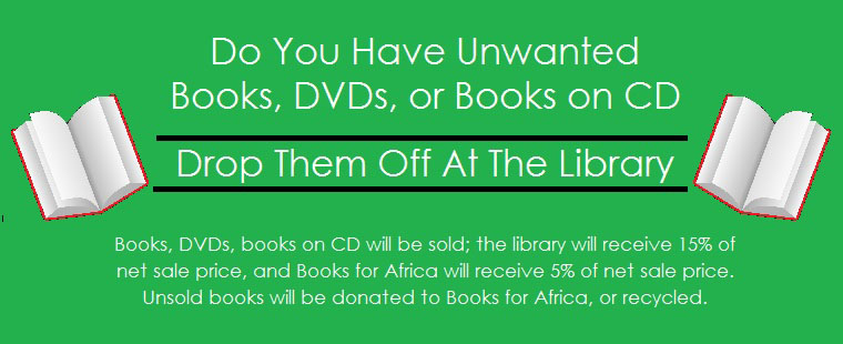 Drop off your unwanted books at Monsignor William Barry Memorial Library