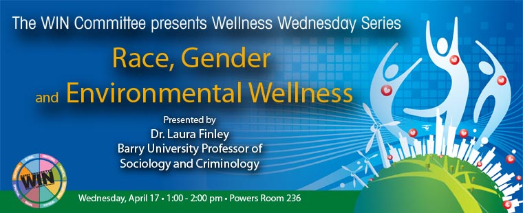 Wellness Wednesdays – Race, Gender, and Environmental Wellness