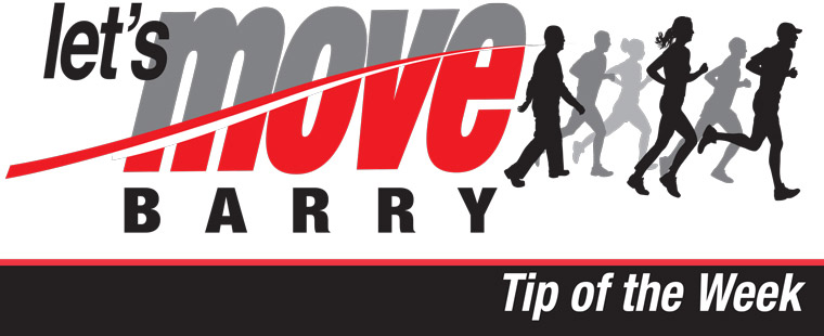 Let's Move Barry Tip of the Week
