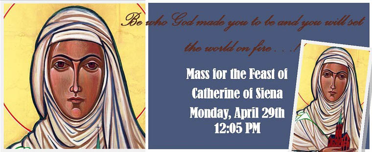 Mass for the Feast of Catherine of Siena