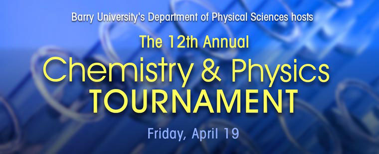 12th Annual Chemistry & Physics Tournament