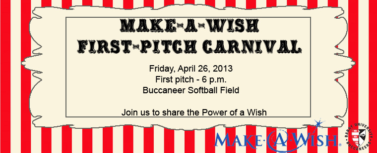 Make-A-Wish ® First-Pitch Carnival