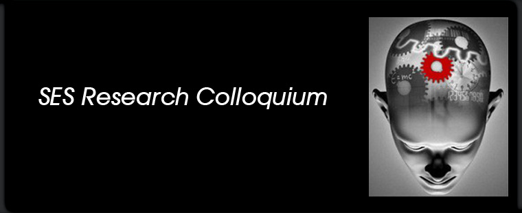 Third Annual SES Research Colloquium