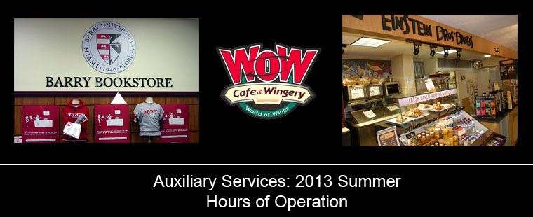 Auxiliary Services 2013 summer hours of operation