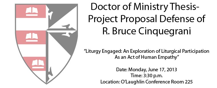 Doctor of Ministry Thesis-Project Proposal Defense of R. Bruce Cinquegrani