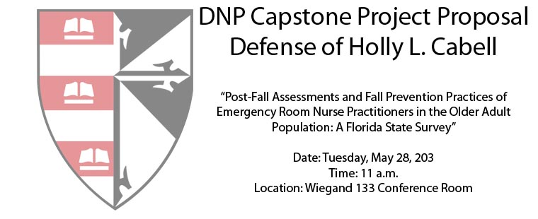 DNP Capstone Project Proposal Defense of Holly L. Cabell