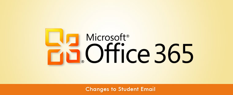 OFFICE 365 Student E-Mail Migration