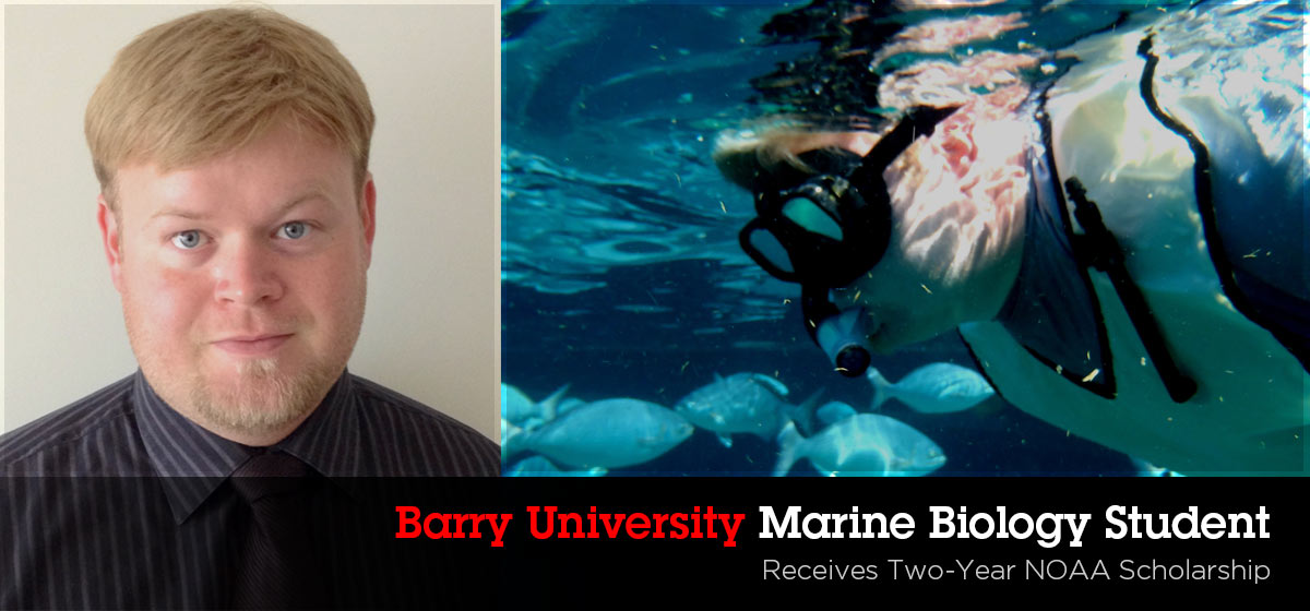 Barry marine biology student receives two-year NOAA scholarship