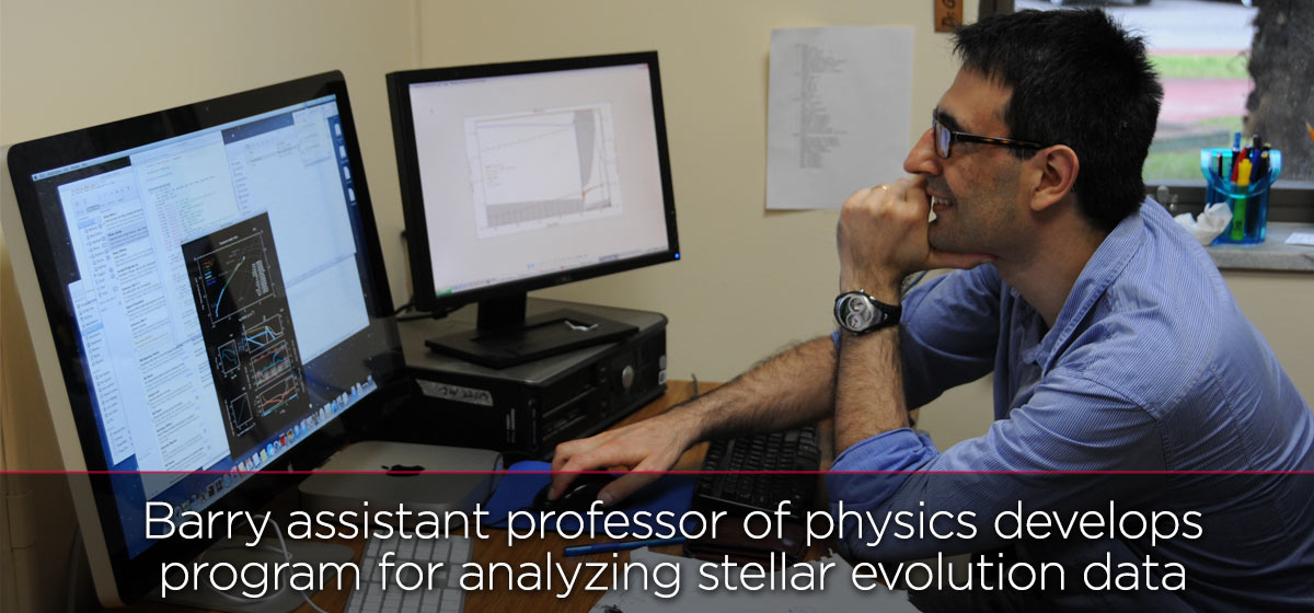 Barry assistant professor of physics develops program for analyzing stellar evolution data