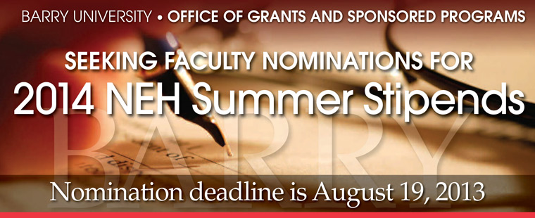 Office of Grants and Sponsored Programs seeks nominations for 2014 summer stipends
