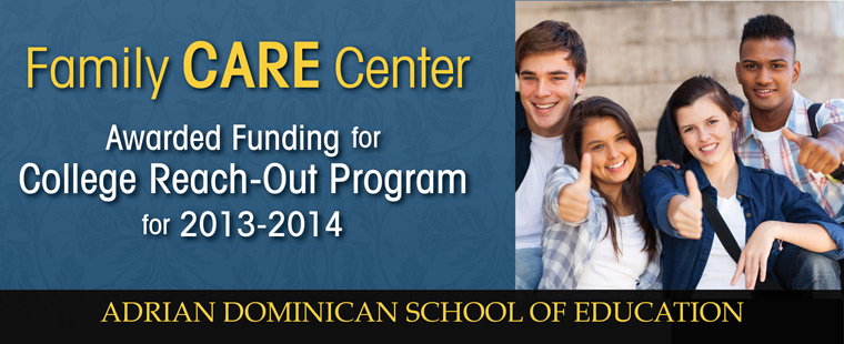 Family CARE Center awarded funding for College Reach-Out Program for 2013-2014
