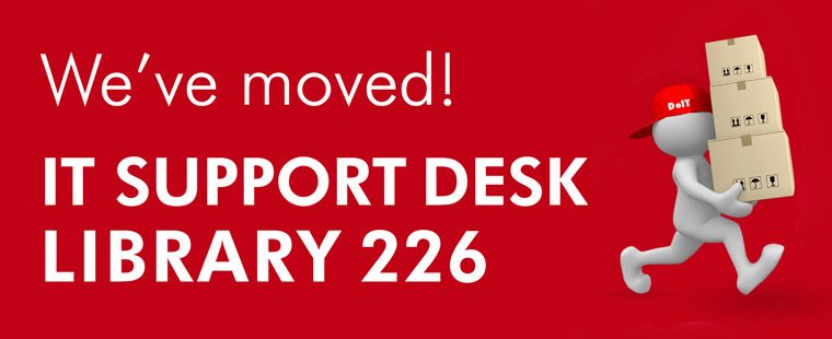 IT Support Desk Has Moved!