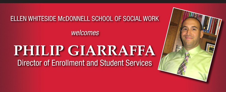 School of Social Work names Philip Giarraffa Director of Enrollment and Student Services