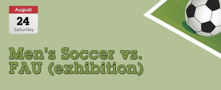 Men's Soccer vs. FAU (exhibition)
