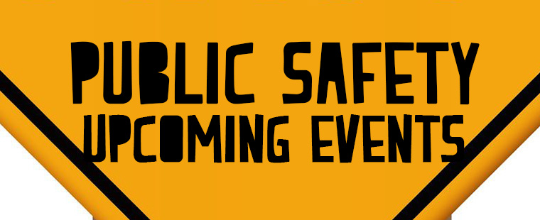 Public Safety Upcoming Events